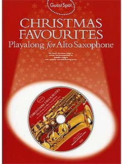 Guest Spot: Christmas Favourites Playalong For Alto Saxophone Books and CDs | Alto Saxophone