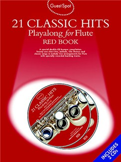 Guest Spot: 21 Classic Hits Playalong For Flute - Red Book Books and CDs | Flute