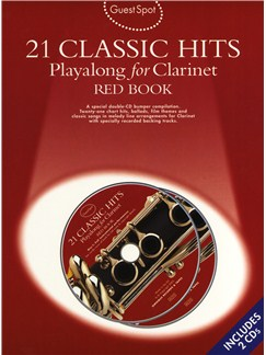 Guest Spot: 21 Classic Hits Playalong For Clarinet - Red Book Books and CDs | Clarinet