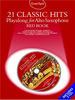 Guest Spot: 21 Classic Hits Playalong For Alto Saxophone - Red Book Books and CDs | Alto Saxophone