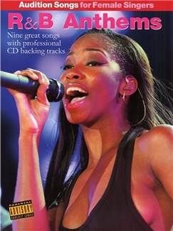 Audition Songs For Female Singers: R&B Anthems Books and CDs   Piano, Vocal & Guitar