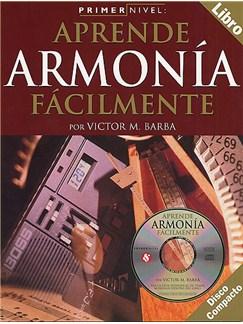 Primer Nivel: Aprende Armonia Facilmente Books and CDs  