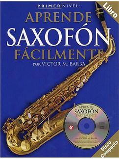 Primer Nivel: Aprende Saxofon Facilmente CD y Libro | Saxofón
