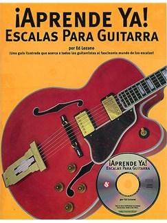 Aprende Ya: Escalas Para Guitarra Books and CDs | Guitar