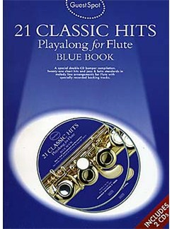 Guest Spot: 21 Classic Hits Playalong For Flute - Blue Book Books and CDs | Flute