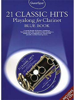 Guest Spot: 21 Classic Hits Playalong For Clarinet - Blue Book CD et Livre | Clarinette