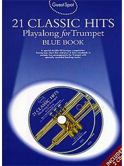 Guest Spot: 21 Classic Hits Playalong For Trumpet - Blue Book Books and CDs | Trumpet