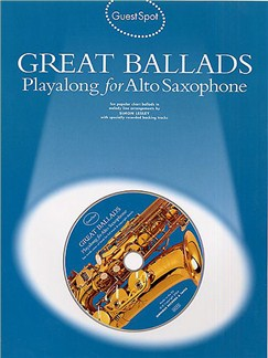 Guest Spot: Great Ballads Playalong For Alto Saxophone Books and CDs | Alto Saxophone