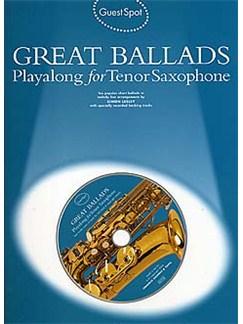 Guest Spot: Great Ballads Playalong For Tenor Saxophone CD et Livre | Saxophone Tenor