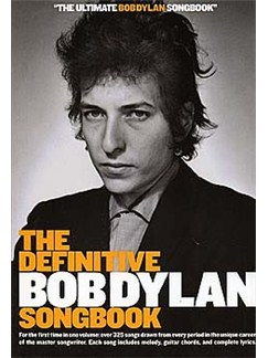 The Definitive Bob Dylan Songbook (Small Format) Books | Melody Line, Lyrics and Chord boxes