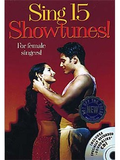 Sing 15 Showtunes! For Female Singers Books | Melody Line, Lyrics & Boxes
