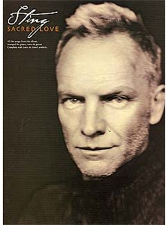 Sting: Sacred Love Books | Piano, Voice and Guitar