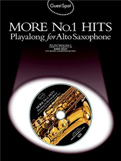 Guest Spot: More No.1 Hits Playalong For Alto Saxophone Books and CDs | Alto Saxophone