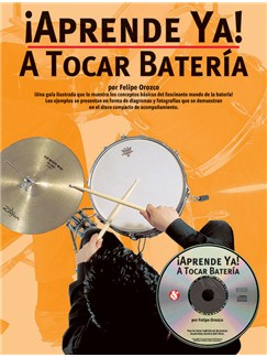 Aprende Ya: A Tocar Bateria Books and CDs | Drums