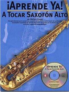 Aprende Ya: A Tocar Saxofon Alto CD y Libro | Saxofón Alto