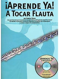 Aprende Ya: A Tocar Flauta CD y Libro | auta