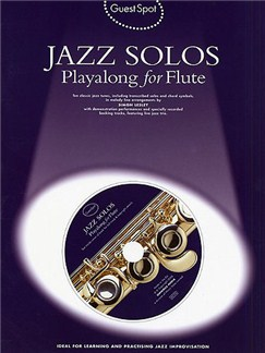 Guest Spot: Jazz Solos Playalong For Flute Books and CDs | Flute (with Chord Symbols)