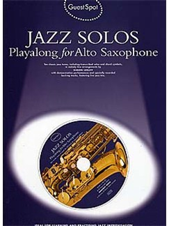 Guest Spot: Jazz Solos Playalong For Alto Saxophone CD et Livre | Saxophone Alto