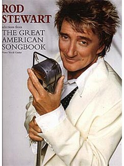 Rod Stewart: Selections From The Great American Songbook Books | Piano and Voice, with Guitar chords