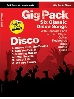 Gig Pack: Six Classic Disco Songs Livre | Partitions De Groupes, Guitare, Batterie, Guitare Basse, Clavier, Voix