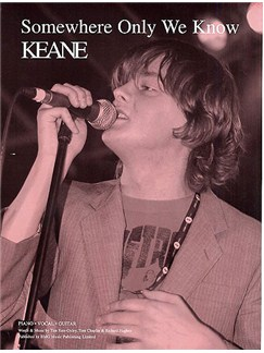 Keane: Somewhere Only We Know Books | Piano and Voice, with Guitar chord boxes
