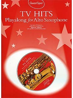 Guest Spot: TV Hits Playalong For Alto Saxophone Books and CDs | Alto Saxophone