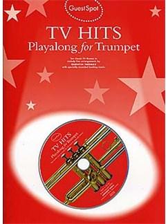 Guest Spot: TV Hits Playalong For Trumpet CD et Livre | Trompette