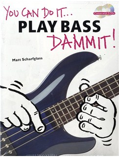 You Can Do It... Play Bass Dammit! (Pack Of 6) Books and CDs | Bass Guitar