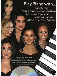 Play Piano With... Katie Melua, Norah Jones, Delta Goodrem, Christina Aguilera, Vanessa Carlton, Alicia Keys And DJ Sammy Books and CDs | Piano, Vocal & Guitar (with Chord Boxes)