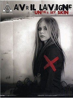 Avril Lavigne: Under My Skin - Guitar Recorded Versions Books | Guitar Tab (with Chord Symbols)