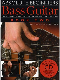 Absolute Beginners: Bass Guitar - Book Two Books and CDs | Bass Guitar