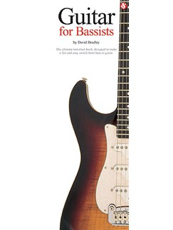 David Bradley: Guitar For Bassists Books | Guitar