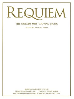 Requiem - The World's Most Moving Music For Solo Piano Books | Piano