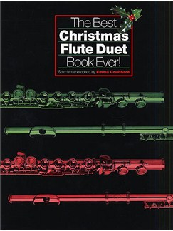 The Best Christmas Flute Duet Book Ever! Books | Flute (Duet)