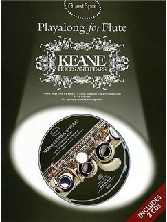 Guest Spot: Playalong Keane 'Hopes And Fears' For Flute Books and CDs | Flute
