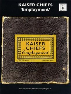 Kaiser Chiefs: Employment (Guitar Tab) Books | Guitar Tab