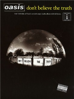 Oasis: Don't Believe The Truth (TAB) Books | Guitar Tab