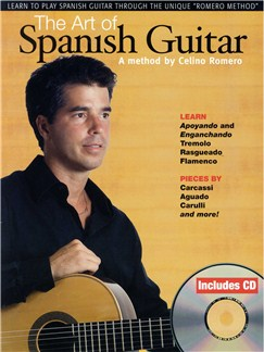 The Art Of Spanish Guitar - A Method By Celino Romero Books and CDs | Guitar