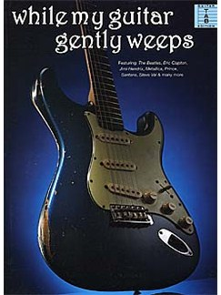 While My Guitar Gently Weeps Livre | Tablature Guitare