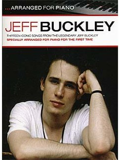Jeff Buckley: Arranged For Piano Books | Piano