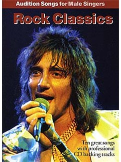 Audition Songs For Male Singers: Rock Classics Books and CDs | Piano, Vocal & Guitar