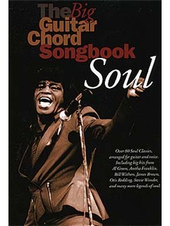 The Big Guitar Chord Songbook: Soul Livre | Paroles et Accords