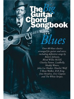 Big Guitar Chord Songbook Blues Books | Lyrics & Chords