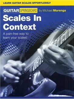 Guitar Springboard: Scales In Context Books | Guitar