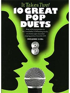 It Takes Two: 10 Great Pop Duets Books and CDs | Piano, Vocal & Guitar (with Chord Boxes)