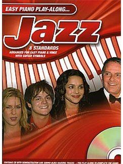 Easy Piano Play-Along: Jazz Books and CDs   Piano, Vocal & Guitar (with Chord Symbols)