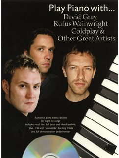Play Piano With... David Gray, Rufus Wainwright, Coldplay And Other Great Artists Books and CDs | Piano, Vocal & Guitar (with Chord Boxes)