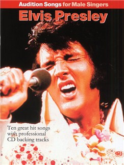 Audition Songs For Male Singers: Elvis Presley Books and CDs | Piano, Vocal & Guitar (with Chord Boxes)