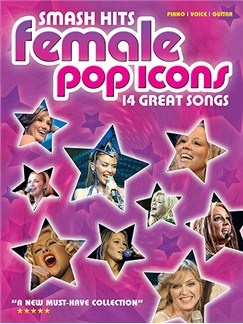 Smash Hits Female Pop Icons Books | Piano, Vocal & Guitar (with Chord Boxes)