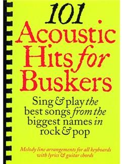 101 Acoustic Hits For Buskers Livre | Ligne De Mélodie, Paroles et Accords (Boîtes d'Accord)